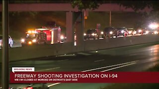 Freeway shooting investigation on I-94 at Moross