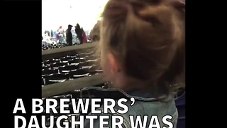 A Brewers' Daughter Was Not Happy Her Dad Didn't Win - Video