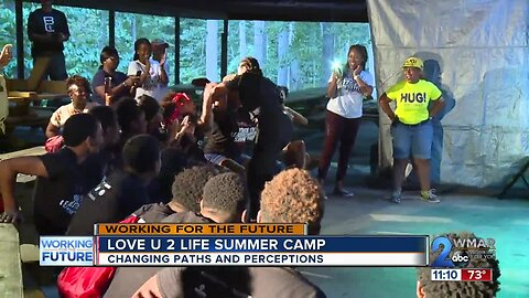 Love U 2 Life camp changing paths and perceptions