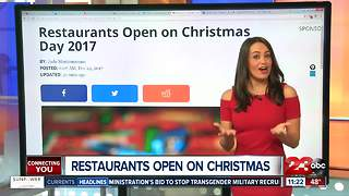 Restaurants Open in Bakersfield on Christmas Day - Video