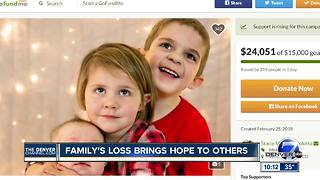 Family's loss brings hope to others - Video
