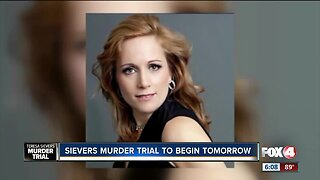 Sievers murder trial to begin Tuesday