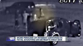 More persons of interests identified in fatal shooting on Detroit's west side - Video