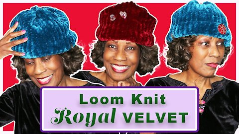 Time for Crafts: How to Loom Knit A Velvet Hat with Wambui Made It