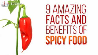 9 amazing things you did not know about spicy food - Video