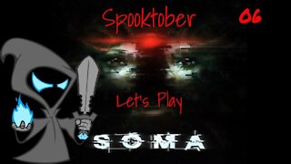 Soma Lets play episode 6 The true self revealed!