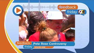 Feedback Friday: Pete Rose and fell - Video