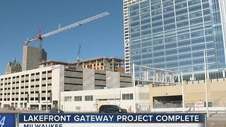 Phase 1 of Lakefront Gateway Project complete - Video