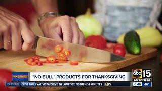 """No Bull"" products to make Thanksgiving prepartations easier"