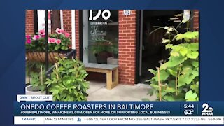 "Onedo Coffee Roasters says ""We're Open Baltimore!"""