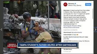 Tampa student's father helped after earthquake in Mexico - Video