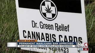 Estero approves ban on medical marijuana dispensaries