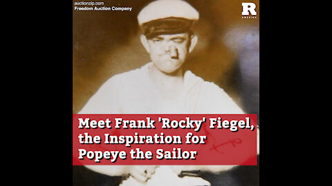 Meet Frank 'Rocky' Fiegel, the Inspiration for Popeye the Sailor
