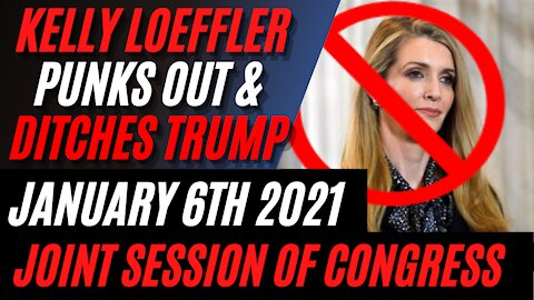 Kelly Loeffler WITHDRAWS OBJECTIONS TO ELECTORAL COLLEGE VOTES in Aftermath of Washington DC Protest