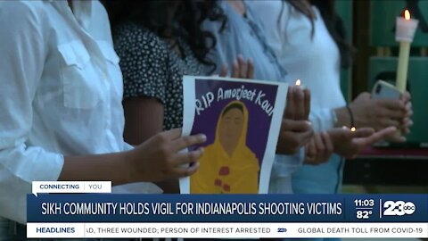 Sikh community in Bakersfield holds vigil for Indianapolis shooting victims