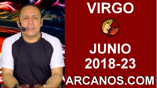 HOROSCOPO VIRGO-Semana 2018-23-Del 3 al 9 de junio de 2018-ARCANOS.COM - Video