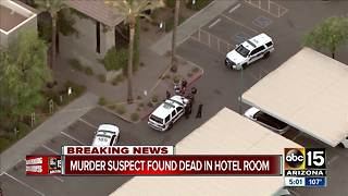 Valley law enforcement announce murder suspect found dead in hotel room