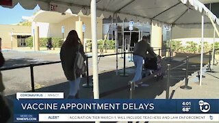 Vaccine appointments delayed