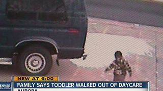 Family says toddler walked out of daycare - Video