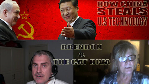 21. CHINA STEALS U.S TECH, HOW? CAT DIVA FROM TENNESSEE EXPLAINS