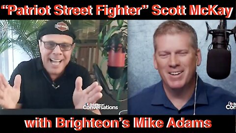 """Brighteon's Mike Adams Interview with """"The Patriot Street Fighter"""" Scott McKay"""