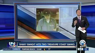 'Shaky Bandit' robs two Treasure Coast banks in less than an hour - Video