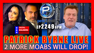 EP 2249-6PM PATRICK BYRNE LIVE - 2 MORE MOABS WILL DROP