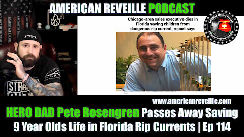 HERO DAD Pete Rosengren Passes Away Saving 9 Year Olds Life From Florida Rip Currents | Ep 114