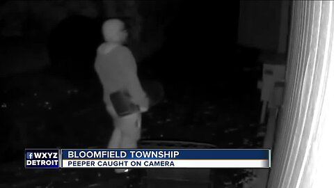 Peeper caught on camera in Bloomfield Township