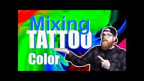 🌈How I Mix TATTOO ink 🌈