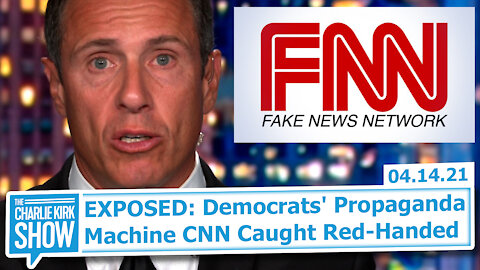 EXPOSED: Democrats' Propaganda Machine CNN Caught Red-Handed