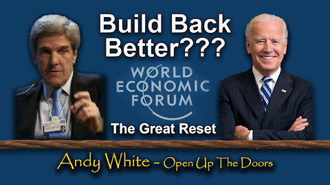 Andy White: Build Back Better???