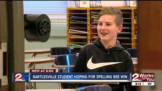 Bartlesville student hoping for Spelling Bee win - Video