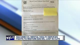 Macomb Co. Mental Health Services fights to restore $40M lost in cuts - Video