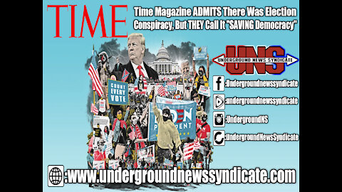 "Time Magazine ADMITS There Was Election Conspiracy, But THEY Call It ""SAVING Democracy"""