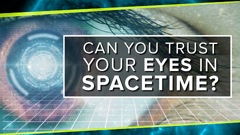 Can You Trust Your Eyes in Spacetime?