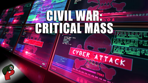 Civil War: Critical Mass | Live From The Lair