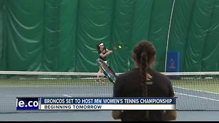 On Tap is the MW Tennis Tournament for Boise State - Video