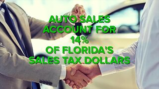 Auto sales account for 14% of Florida's sales tax dollars