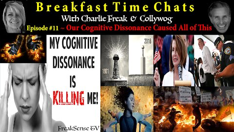Breakfast Time Chat #11 - The Cognitive Dissonance Within Us