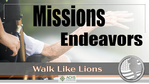 """Missions Endeavors"" Walk Like Lions Christian Daily Devotion with Chappy Jan 25, 2021"