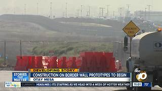 Construction on border wall prototypes to begin - Video