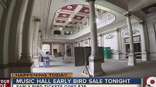 Music Hall early bird sale starts Friday