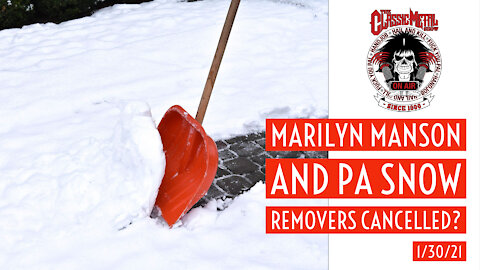 CMS | Marilyn Manson and PA Snow Removers Cancelled