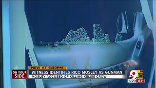 Witness says she saw Rico Mosley shooting amid hail of bullets that killed Kelsie Crow - Video