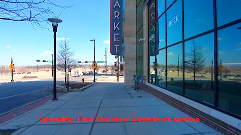 Speeding Thru The New Downtown Lenexa
