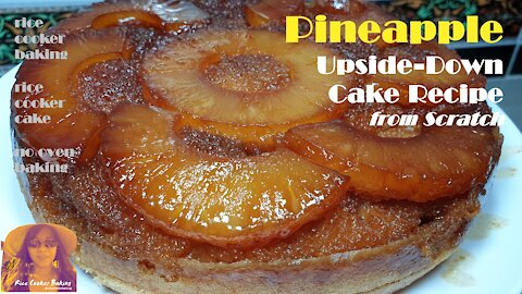 Pineapple Upside Down Cake Recipe from Scratch | EASY RICE COOKER CAKE RECIPES