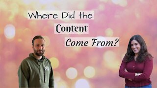 Where Did Our Content Come From?