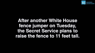After Several White House Fence Jumpers Obamas To Get A Taller Fence - Video