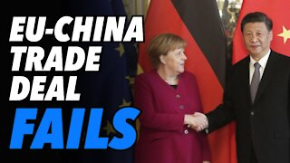 EU - China Trade Deal crumbles. Germany ready to go solo & trade with China